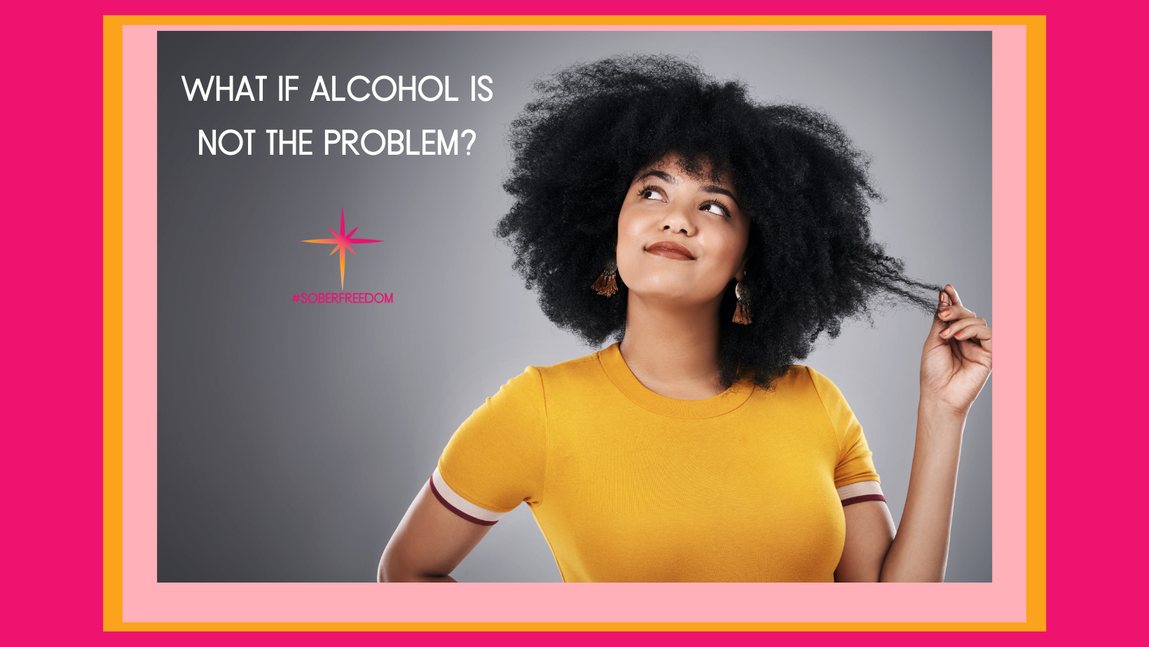 what if alcohol is not the problem sober freedom
