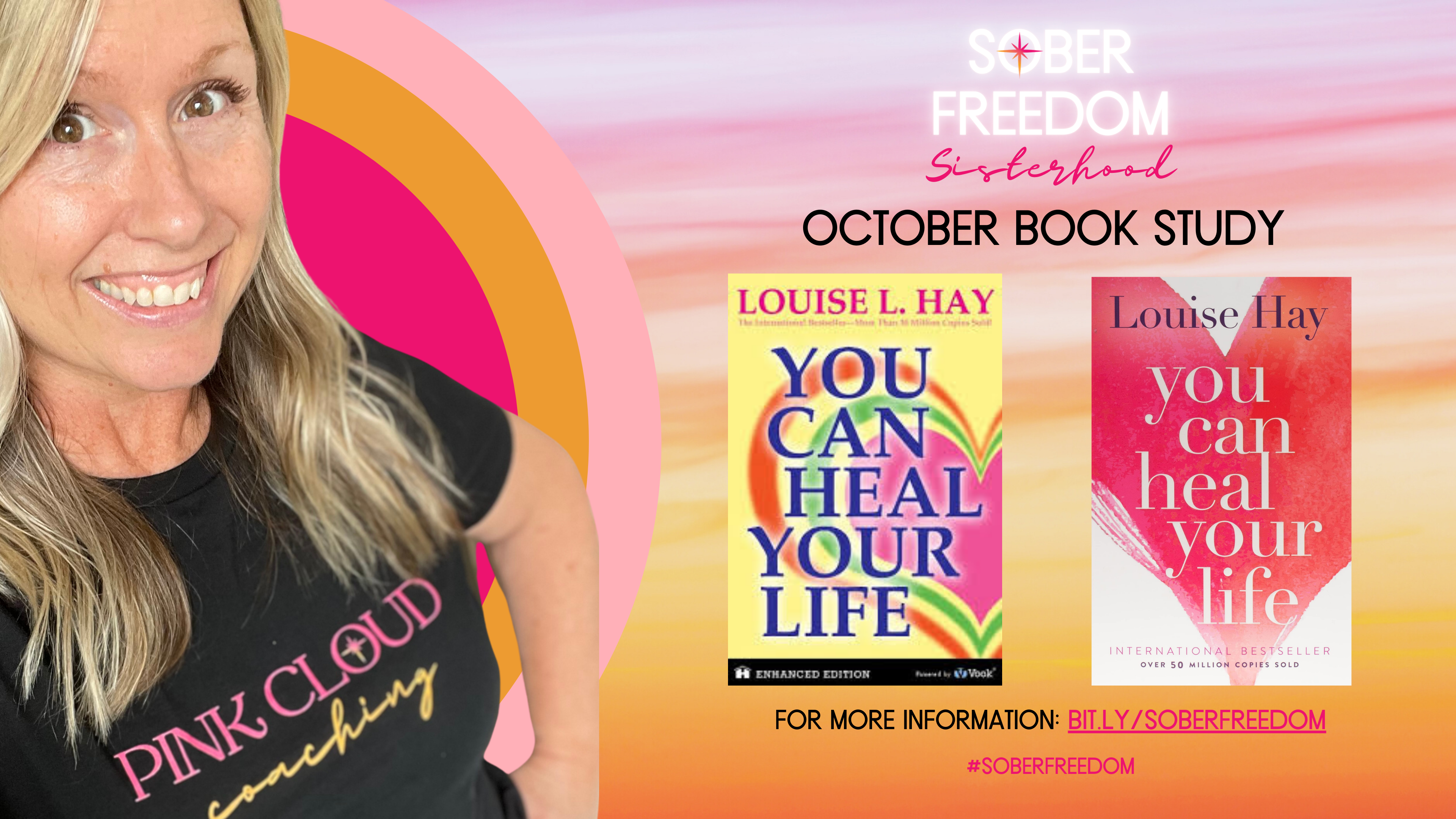 Sober Freedom Sisterhood Book Study Louise Hay You can heal your life